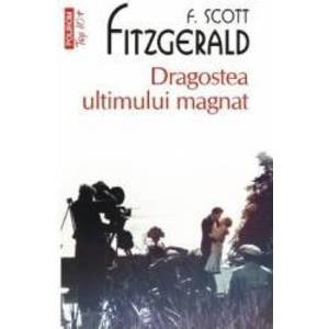 Dragostea ultimului magnat - F. Scott Fitzgerald imagine