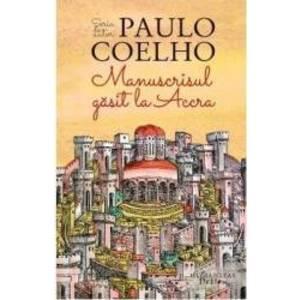 Manuscrisul gasit la Accra | Paulo Coelho imagine