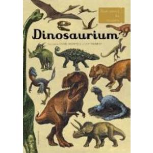 Dinosaurium - Chris Wormell Lily Murray imagine