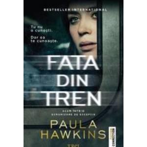 Fata din tren - Paula Hawkins imagine