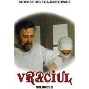 Vraciul Vol. 2 - Tadeusz Dolega-Mostowicz imagine