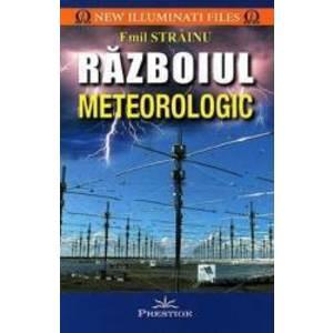 Razboiul meteorologic - Emil Strainu imagine