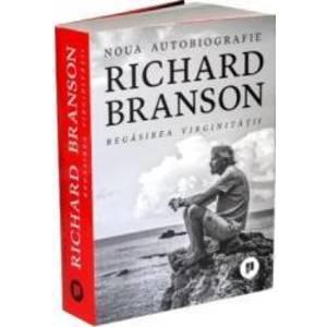 Regasirea virginitatii   Richard Branson imagine