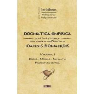 Dogmatica Empirica Vol.1 - Ierotheos Mitropolitul Nafpaktosului imagine