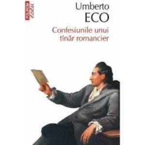 Confesiunile unui tanar romancier - Umberto Eco imagine
