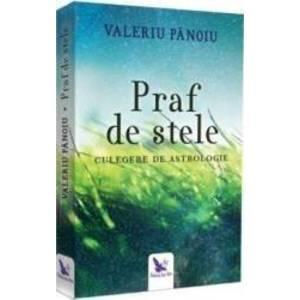 Praf de stele - Valeriu Panoiu imagine