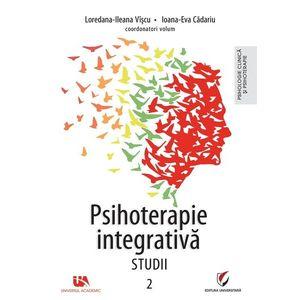 Psihoterapie integrativa - Studii   Loredana-Ileana Viscu, Ioana-Eva Cadariu imagine