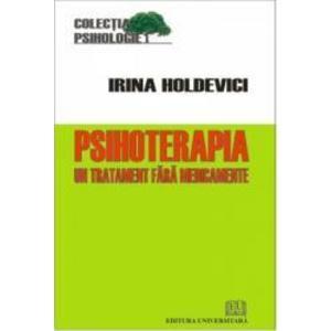Psihoterapia | Irina Holdevici imagine