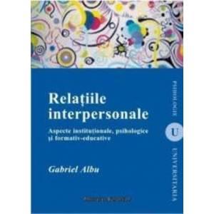 Relatiile interpersonale - Gabriel Albu imagine