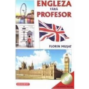 Engleza fara profesor + CD - Florin Musat imagine