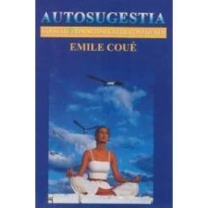 Autosugestia - Emile Coue imagine