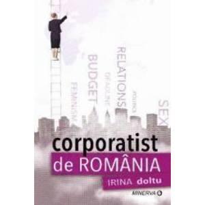Corporatist de Romania - Irina Doltu imagine