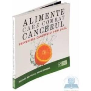 Alimente care combat cancerul (Richard Beliveau) imagine