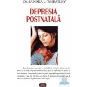 Depresia postnatala - Sandra L. Wheatley imagine