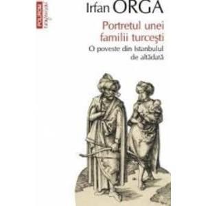 Confesiuni - Portretul unei familii turcesti - Irfan Orga imagine