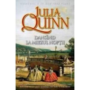 Dansind la miezul noptii - Julia Quinn imagine