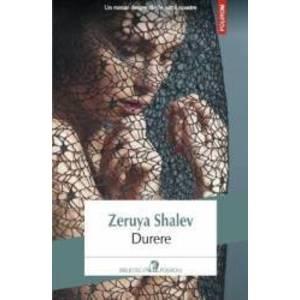 Durere - Zeruya Shalev imagine