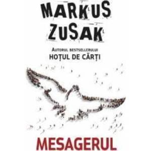 Mesagerul - Markus Zusak imagine