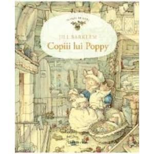 Copiii lui Poppy - Jill Barklem imagine