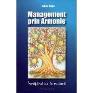 management prin armonie. invatand de la natura - julien bratu imagine