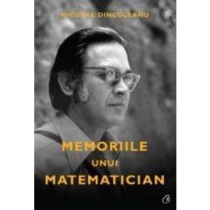 Memoriile unui matematician - Nicolae Dinculeanu imagine