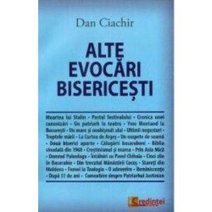 Alte evocari bisericesti - Dan Ciachir imagine