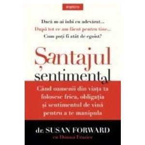 Santajul sentimental - Susan Forward imagine