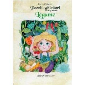 Poezii-ghicitori cu si despre legume - Luiza Chiazna imagine