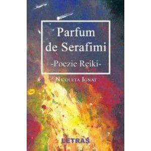 Parfum de Serafimi - Nicoleta Ignat imagine