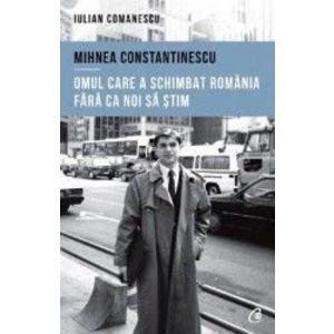 Mihnea Constantinescu: omul care a schimbat România fără ca noi să știm imagine