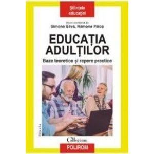 Educatia adultilor. Baze teoretice si repere practice - Simona Sava, Ramona Palos imagine