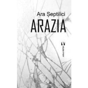 Arazia - Ara Septilici imagine