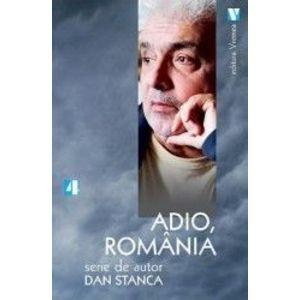 Adio Romania - Dan Stanca imagine