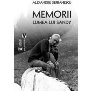 Memorii. Lumea lui Sandy imagine