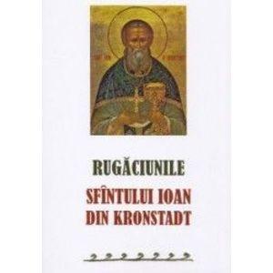 Rugaciunile Sf. Ioan din Kronstadt imagine