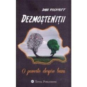 Dezmostenitii - Dani Rockhoff imagine