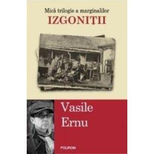 Izgonitii - Vasile Ernu imagine