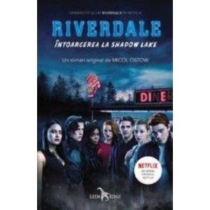 Riverdale. Intoarcerea la Shadow Lake imagine