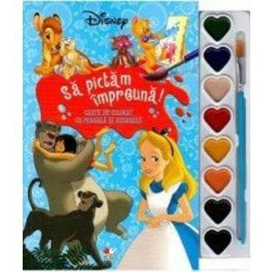 Disney Sa pictam impreuna Carte de colorat cu pensula si acuarele imagine