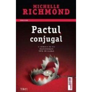 Pactul conjugal - Michelle Richmond imagine