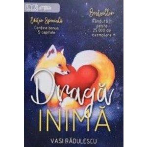 Draga inima   Vasi Radulescu imagine