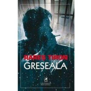 Greseala - Rares Tiron imagine
