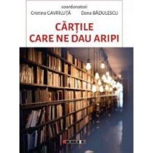 Cartile care ne dau aripi - Cristina Gavriluta Dana Badulescu imagine