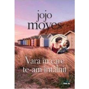 Vara in care te-am intalnit - Jojo Moyes imagine