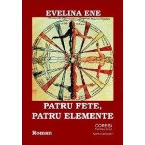 Patru fete patru elemente - Evelina Ene imagine