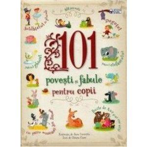 101 povesti si fabule pentru copii - Chiara Cioni imagine