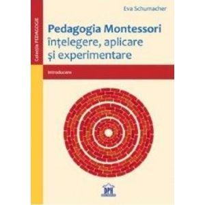 Pedagogia Montessori - Eva Schumacher imagine
