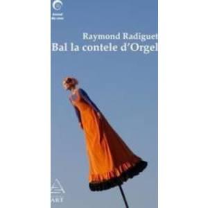 Bal la Contele DOrgel - Raymond Radiguet imagine