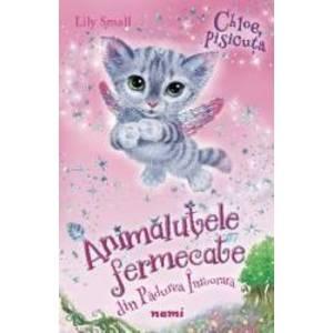 Chloe, pisicuta. Animalutele fermecate din Padurea Inrourata - Lily Small imagine