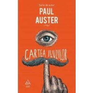 Cartea iluziilor - Paul Auster imagine